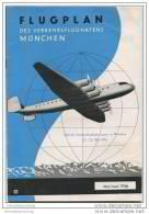 Flugplan Des Verkehrsflughafens München - Ausgabe Mai/Juni 1956 - 26 Seiten - Ankunft- Und Abflugzeiten - Europa