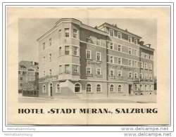 Salzburg - Hotel Stadt Meran - Besitzer A. U. M. Fröhlich - Faltblatt Mit 3 Abbildungen - Oesterreich