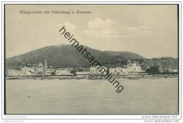 Königswinter Mit Petersberg Und Rosenau Ca. 1910 - Koenigswinter