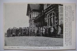 SPA - Les Missions Alliées De La Commission D'Armistice Qui Résida à Spa En 1918 - 1919 - Zonder Classificatie