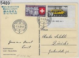 1939 Welt-Eishockey Meisterschaft Basel 3.-12. Febr. AK 219/335 210x/311x 7.II.39 - Marcophilie