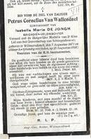 DEV28/ ° WILMARSDONK 1871 + 1926 PETRUS VAN WALLENDAEL  BRIG.VELDWACHTER - Religion & Esotérisme