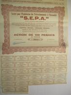 Société Pour L'exploitation Des Perfectionnements à L'Automobile - SEPA - Action De 100 Francs - Haren - Automobile
