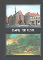 Deerlijk - Kapel Ter Ruste - Nieuwstaat - Deerlijk