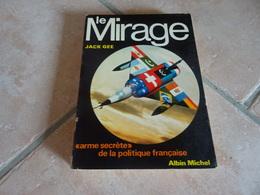 Le Mirage - Jack Gee - Aviation - Histoire