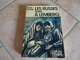 Les Russes Sont à Lemberg - Renée Louria - Histoire