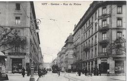 GENF → Rue Du Rhône Avec Tram, Ca.1910 - GE Genf