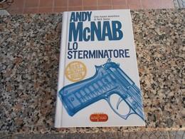 Lo Sterminatore - Andy Mc Nab - Books, Magazines, Comics