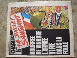 CHARLIE HEBDO - N° 453 Du 12/07/1979 - Couverture De Gébé - 14 Juillet Sanglant: Bourrée De Vinasse, L'armée Tire Dans L - Journaux - Quotidiens
