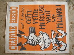 CHARLIE HEBDO - N°360 Du 6/10/1977 - RAPT A GENEVE: Cette Petite Merdeuse Vaut Un Milliard! - Journaux - Quotidiens