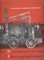 Livre - Pochette De La Documentation Photographique Juin-juillet 1969 - La Première Révolution Industrielle - Histoire