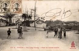 TONKIN   PHU LANG THUONG PLACE DE L ANCIEN MARCHE - Viêt-Nam