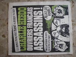 CHARLIE HEBDO - N°293 Du 24/06/1976 - Couverture De Cabu - Ouvriers Français ASSASSINS! - Journaux - Quotidiens
