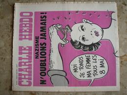 CHARLIE HEBDO - N°235 Du 15/05/1975 - Couverture De Wolinski - NAZISME: N'OUBLIONS JAMAIS! - Journaux - Quotidiens