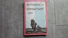 Almanach Du Combattant Et Des Victimes De La Guerre 1934 Ww1 TBE - Livres