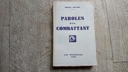 Paroles D'un Combattant De Marcel Bucard Les étincelles 1930 Guerre Ww1 - Guerre 1914-18