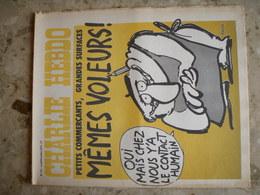 CHARLIE HEBDO - N°151 Du 8/10/1973 - Couverture De Reiser - Petits Commerçants, Grandes Surfaces, MÊMES VOLEURS! - Journaux - Quotidiens