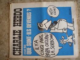 CHARLIE HEBDO - N°129 Du 7/05/1973 - Couverture De Reiser - MAI 68, Que Sont-ils Devenus? - Journaux - Quotidiens