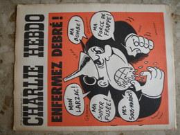 CHARLIE HEBDO - N°105 Du 20/11/1972 - Couverture De Wolinski - Enfermez Debré! - 1950 - Nu