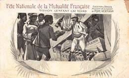 CPA Fête Nationale De La Mutualité Française - Mission Lenfant Lac Tchad - Tchad