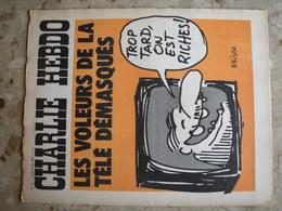 CHARLIE HEBDO - N°77 Du 6/05/1972 - Couverture De Reiser - Les Voleurs De La Télé Démasqués - Journaux - Quotidiens