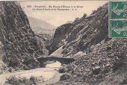 Cp , 38 , DAUPHINÉ , Du Bourg-d'Oisans à La Grave, Le Pont D'Auris Et La Romanche - Bourg-d'Oisans
