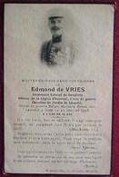 IMAGE PIEUSE CARTE SOUVENIR Décès Lt Colonel E.de Vries Officier Légion D'Honneur , Chevalier Ordre De Leopold - Images Religieuses