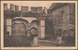 Entrée Du Cloître, Saint-Leu-d'Esserent, Oise, C.1920s - Photo-Edition CPA - Other Municipalities