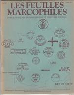 Les Feuilles Marcophiles - N° 221 - 40p. Voir Art. Scans + T.à.D. 12-1-14-15 En Vendée (1830-1849).Poste De St.Amour. - Tijdschriften: Abonnementen