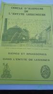 Bières Et Brasseries Dans L'entité De Lessines - (Cercle D'histoire)  (voir Détails) - Cultuur