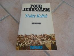 Pour Jérusalem - Teddy Kollek - Mémoires - Histoire