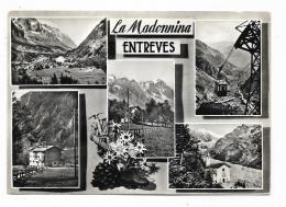 ENTREVES - LA MADONNINA  - VIAGGIATA FG - Italie
