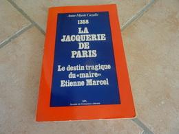 """1358 La Jacquerie De Paris - Le Destin Tragique Du """"maire"""" Etienne Marcel - Histoire"""