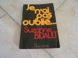 Je N'ai Pas Oublié - Suzanne Bidault - Histoire