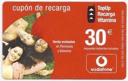 ES.- VODAFONE. CUPON DE RECARGA. 30 Euro. 2005. Venta Exclusiva En Peninsula Y Baleares. - Spanje