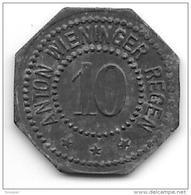 *notgeld  Regen 10 Pfennig ND  Zn Anton Wieninger 11388.2 Zn - Andere