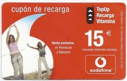ES.- VODAFONE. CUPON DE RECARGA. 15 Euro. 2005. Venta Exclusiva En Peninsula Y Baleares. - Spanje