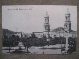 Tarjeta Postal - Chile Chili - Plaza Y Catedral Concepcion - J. Allan 202 Valparaiso - Chile