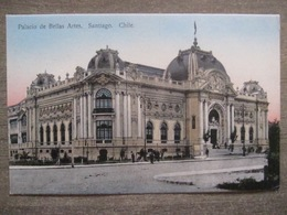 Tarjeta Postal - Chile Chili - Santiago - Palacio De Bellas Artes - Juan Sepulveda 81 - 1912 - Chile