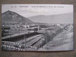 Tarjeta Postal - Chile Chili - Santiago - Canal Del Mapocho Y Cerro San Cristobal - Ahumada 393 No. 52 - Foto Leon - Chile