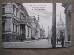 Tarjeta Postal - Chile Chili - Santiago - Palacio Edwards Y Calle Catedral - Gallardo Hnos Ahumada 393 No. 54 Foto Leon - Chile