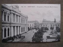 Tarjeta Postal - Chile Chili - Santiago - Congreso Y Plazuela Montt-Varas - Hnos Ahumada 393 No. 72 - Foto Leon - Chile