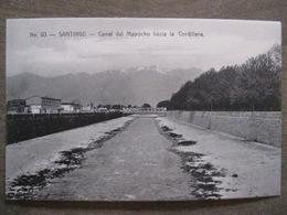 Tarjeta Postal - Chile Chili - Santiago - Canal Del Mapocho Hacia La Cordillera - Hnos Ahumada 393 No. 93 - Foto Leon - Chile