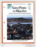 SAINT PIERRE ET MIQUELON Région  France  Géographie Pays Ou Ville Fiche Dépliante - Géographie