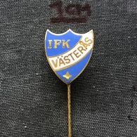 Badge Pin ZN007074 - Football (Soccer / Calcio) Sweden Idrottsföreningen Kamraterna Västerås (Vasteras) IFK - Football