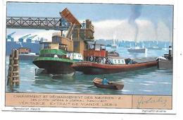 CHROMO -  Compagnie LIEBIG - Chargement Et Déchargement Des Navires - 2 - Liebig