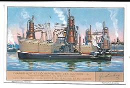 CHROMO -  Compagnie LIEBIG - Chargement Et Déchargement Des Navires - 6 - Liebig