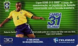 TARJETA TELEFONICA DE BRASIL (FUTBOL, CAMISA 31, ROBERTO CARLOS, 05/2002). (436) - Brasil