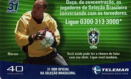 TARJETA TELEFONICA DE BRASIL (FUTBOL, CAMISA 31, MARCOS, 06/2002). (437) - Brasil