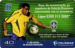 TARJETA TELEFONICA DE BRASIL (FUTBOL, CAMISA 31, DENILSON, 06/2002). TIRADA 36970 (438) - Brazil